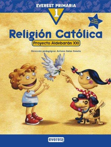 9788424109912: Religión Católica 1º Primaria. Proyecto Aldebarán XXI - 9788424109912