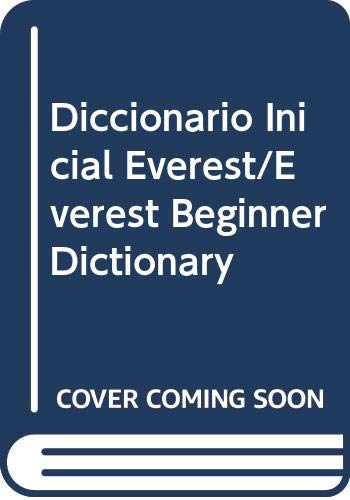 9788424110130: Diccionario Inicial Everest/Everest Beginner Dictionary (Spanish Edition)