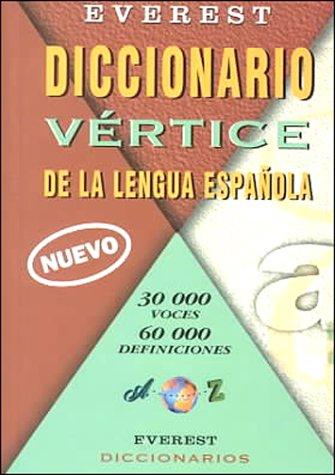 9788424110253: Diccionario Vértice de la lengua española: 30000 Voces; 60000 Definiciones. (Diccionarios de la lengua española)