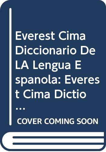 9788424110420: Everest Cima Diccionario De LA Lengua Espanola: Everest Cima Dictionary of the Spanish Language (Diccionarios Everest) (Spanish Edition)