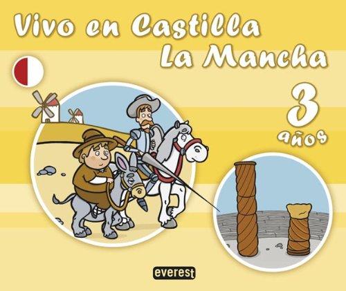 9788424111861: Vivo En Castilla La Mancha. 3 Años