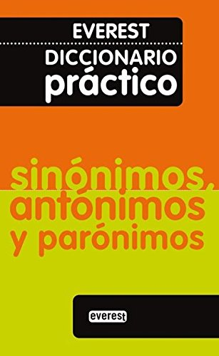 Diccionario Practico De Sinonimos, Antonimos Y Paronimos: Not Available