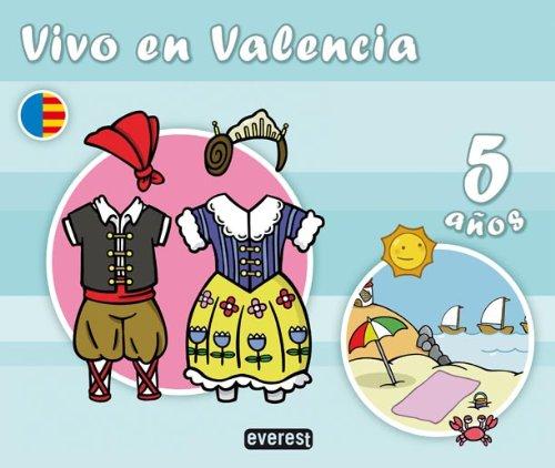 9788424112486: Vivo en Valencia. 5 años - 9788424112486