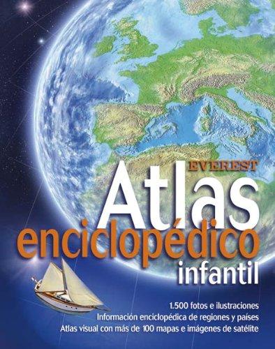 Atlas Enciclopedico Infantil (Spanish Edition): Equipo Lexicogr?fico Everest