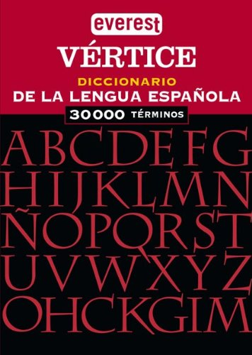 Everest Vertice Diccionario de La Lengua Espa~nola: Editorial Everest