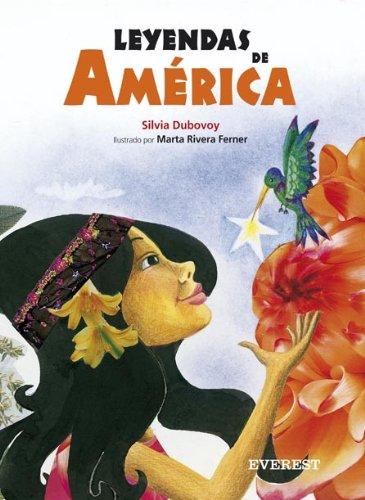 Leyendas de America (Spanish Edition): Dubovoy, Silvia