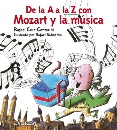 9788424113070: De la A a la Z con Mozart y la música (incluye CD de Mozart) (Montaña encantada)