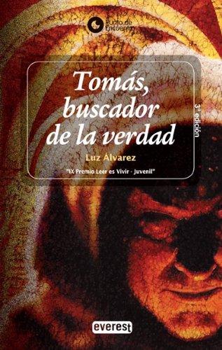 Tomas, buscador de la verdad / Thomas, Seeker of Truth (Punto de Encuentro (Editorial Everest)...
