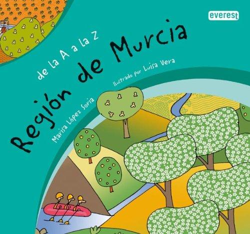 9788424113278: De la A a la Z. Región de Murcia