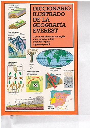9788424115265: Diccionario ilustrado de la geografía Everest: Con equivalencias en inglés y un amplio índice español-inglés, inglés-español. (Diccionarios especializados)