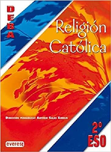 9788424115616: Religión Católica 2º ESO. Proyecto Deba - 9788424115616