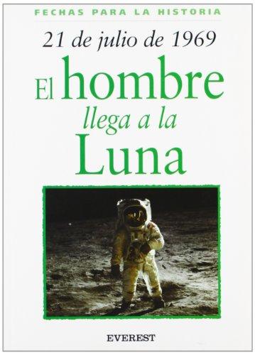 9788424116064: 21 De Julio De 1969/21 Of July Of 1969 (Spanish Edition)