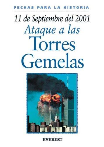 9788424116095: 11 De Septiembre De 2001: Ataque A Las Torres Gemelas / 11 September 2001: Attack on America