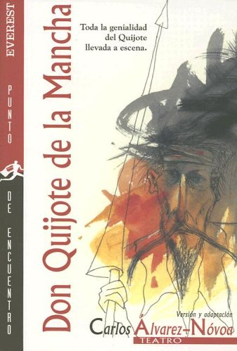 Don Quijote De La Mancha (Spanish Edition): Carlos Alvarez-novoa