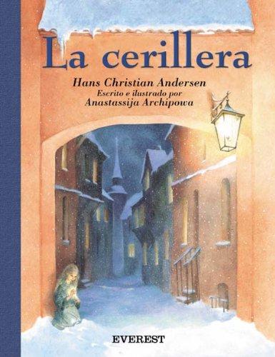 9788424116323: La Cerillera / The Match Vendor (Clasicos Rascacielos) (Spanish Edition)