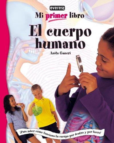 9788424116897: El Cuerpo Humano (Mi Primer Libro) (Spanish Edition)