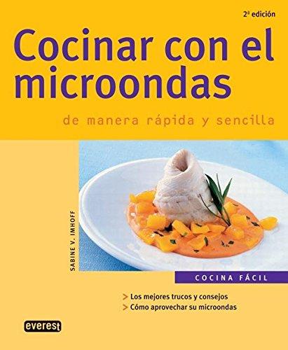 9788424116996: Cocinar con el microondas de manera rápida y sencilla (Cocina fácil)