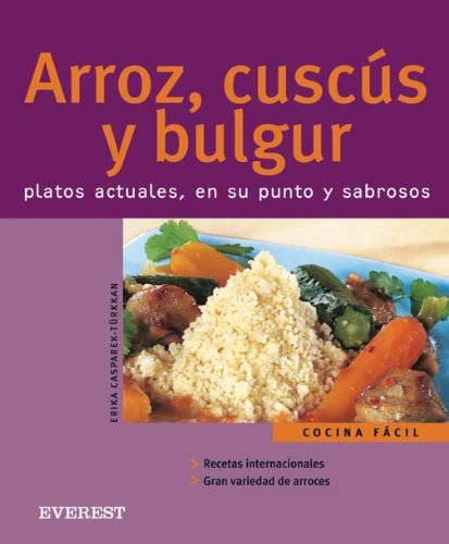 9788424117146: Arroz, Cuscus Y Bulgur/rice, Couscus And Bulgur (Spanish Edition)