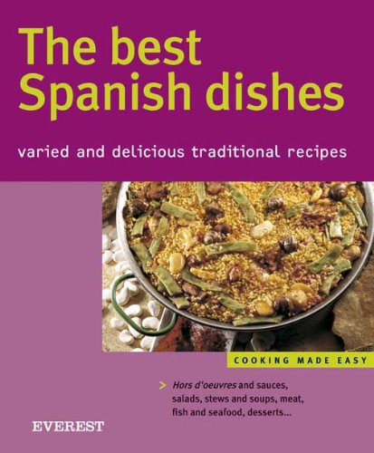 9788424117344: Best Spanish Dishes: Varied and Delicious Traditional Recipes