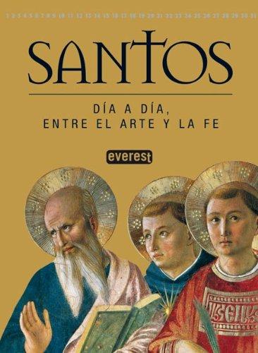9788424117870: Santos. Día a día, entre el arte y la fe