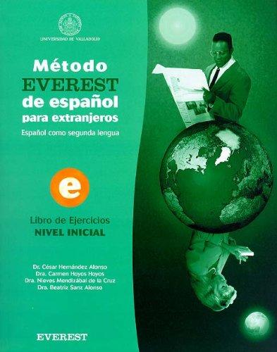 Mtodo EVEREST de espaol para extranjeros Nivel: Sanz Alonso Beatriz;