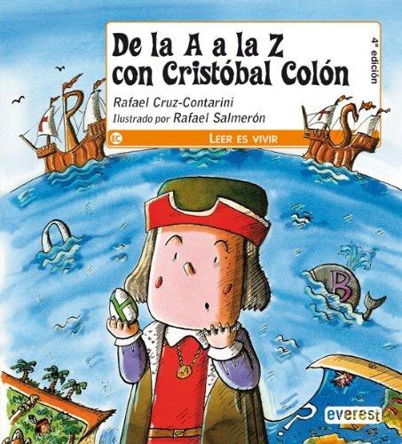 9788424118181: De la A a la Z con Cristóbal Colón (Leer es vivir)