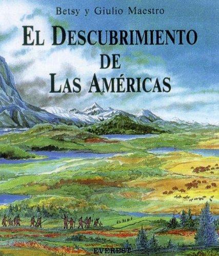 El Descubrimiento De Las Americas / the Discovery of the Americas (American Story) (Spanish ...