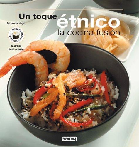 9788424118938: Un toque étnico: La cocina fusión. (Cocina creativa)