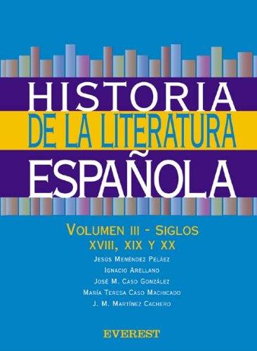 Historia de la Literatura Española. Volumen III-Siglos: Ignacio Arellano/Jesús Menéndez