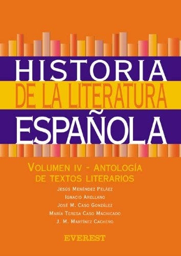 9788424119515: Historia de la Literatura Espa�ola. Volumen IV-Antolog�a de textos literarios