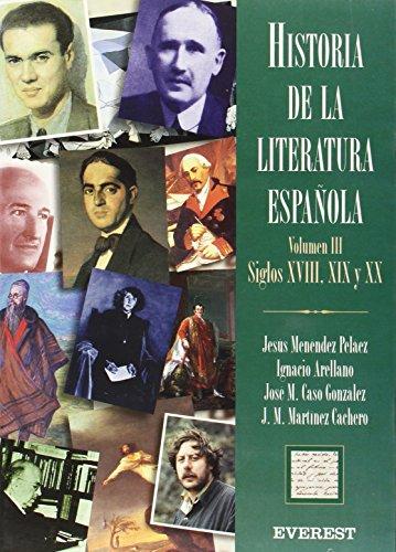 9788424120467: HISTORIA DE LA LITERATURA ESPAÑOLA SIGLOSXVIII,XIX Y XX