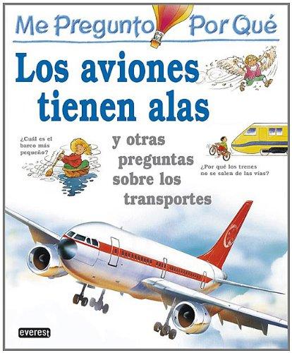 9788424121693: Me pregunto por qué: Los aviones tienen alas y otras preguntas sobre los transportes