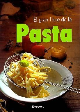 9788424121891: El Gran Libro De Pasta (Spanish Edition)