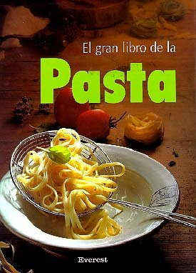 El Gran Libro De Pasta (Spanish Edition): Rizzi, Silvio; Leng,
