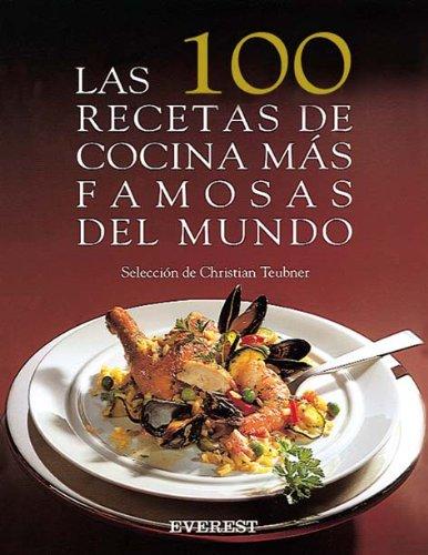 Las 100 Recetas Mas Famosas del Mundo