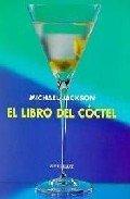 El Libro Del Coctel/the Book Of Cocktails: Michael Jackson