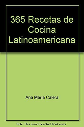 9788424122119: 365 recetas de cocina latinoamericana (Libros de cocina Everest) (Spanish Edition)