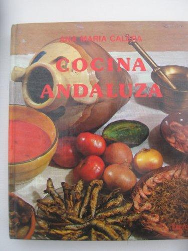 Cocina Andaluza (Spanish Edition): Ana Maria Calera