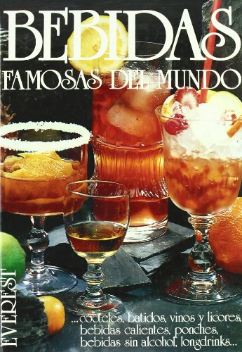 9788424122355: Bebidas famosas del mundo: ...cócteles, batidos, vinos y licores, bebidas calientes, ponches, bebidas sin alcohol, longdrinks... (Vinos, bebidas y combinados)