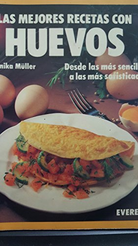9788424122607 Las Mejores Recetas Con Huevos Desde Las Más