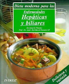9788424122935: Dieta moderna para las enfermedades hepáticas y biliares: Exquisitas recetas con variantes prácticas para el resto de la familia y una guía dietética. (Cocina y salud)