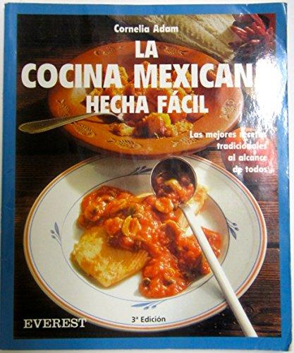 9788424123703 La Cocina Mexicana Hecha Fácil Las Mejores