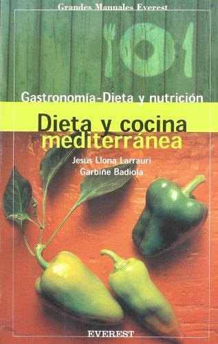 Dieta y cocina Mediterránea: Badiola Fariña, Garbiñe/Llona