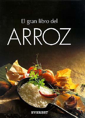 El Gran Libro del Arroz (Spanish Edition): Everest