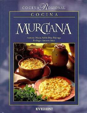 9788424124809: Cocina Murciana with prologue by Asencio Saez