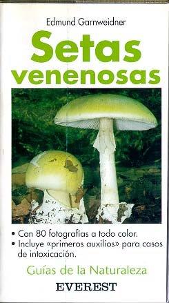 9788424126469: Setas Venenosas (Spanish Edition)