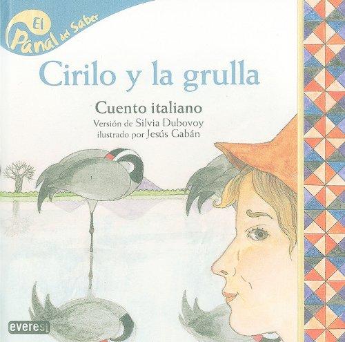 9788424126513: Cirilo y la Grulla: Cuento Italiano (Panal del Saber) (Spanish Edition)