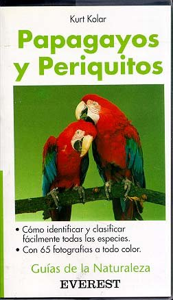 9788424126582: Papagayos y Periquitos (Spanish Edition)