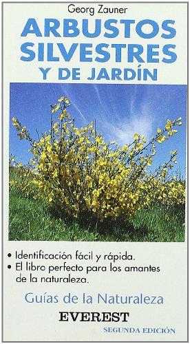 9788424126834: Arbustos Silvestres y de Jardin Identificacion Facil Rapida