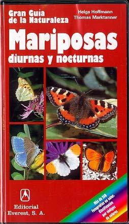 9788424127176: Mariposas diurnas y nocturnas: Conocer y clasificar las mariposas más importantes de Europa. (Grandes guías de la naturaleza)